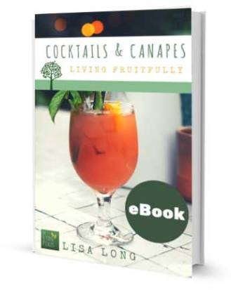 Cocktails & Canapes, Living Fruitfully